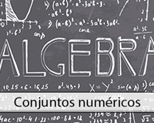 Arithmetic and Algebra (I): Numerical Sets