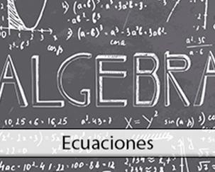 Aritmética y Algebra (III): Ecuaciones